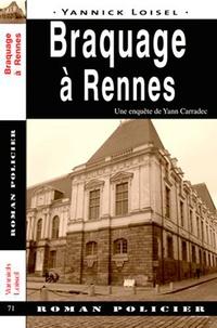 Yannick Loisel - Braquage à Rennes.