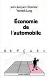 Yannick Lung et Jean-Jacques Chanaron - L'économie de l'automobile.