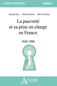 Yannick Marec et Antony Kitts - La pauvreté et sa prise en charge en France - 1848 - 1988.