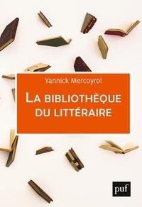 Yannick Mercoyrol - La bibliothèque du littéraire.