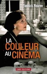 Yannick Mouren - La couleur au cinéma.