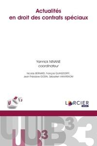 Yannick Ninane - Actualités en droit des contrats spéciaux.