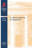 Yannick Pagnerre - L'extinction unilatérale des engagements.