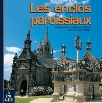 Yannick Pelletier et Andrew-Paul Sandford - Enclos paroissiaux.