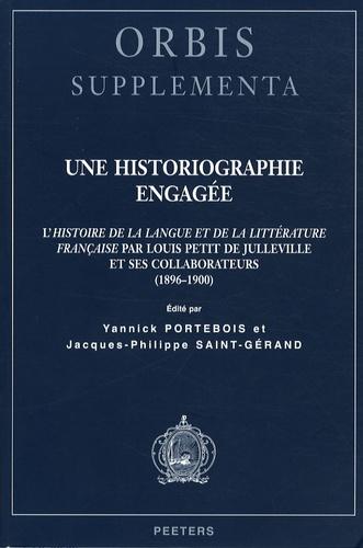 Yannick Portebois et Jacques-Philippe Saint-Gérand - Une historiographie engagée.