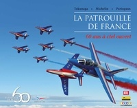Yannick Quichaud - La patrouille de France - 60 ans à ciel ouvert.