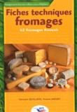 Yannick Quillien et Franck Jardin - Fiches techniques fromages - 62 fromages français.