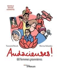 Yannick Resch - Audacieuses ! - 60 femmes pionnières.
