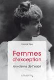 Yannick Ripa - Femmes d'exception - Les raisons de l'oubli.