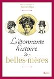 Yannick Ripa - L'étonnante histoire des belles-mères.