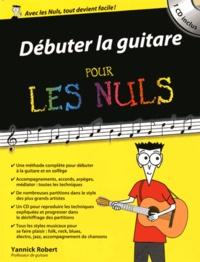 Yannick Robert - Débuter la guitare pour les nuls. 1 CD audio