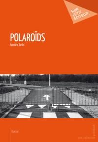 Yannick Torlini - Polaroïds.