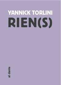 Yannick Torlini - Rien(s).