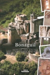 Yannick Zaballos et Antoine Rego - Bonaguil - Dernier des grands châteaux forts.