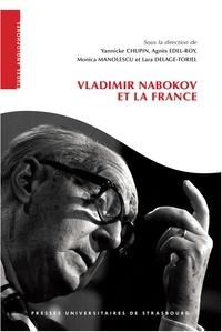 Yannicke Chupin et Agnès Edel-Roy - Vladimir Nabokov et la France.