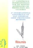 Yannie Trottin-Claudal et Jean-Louis Bernard - Troisième conférence internationale sur les moyens alternatifs de protection des culture - Lille 13,14 et 15 mars 2006 Edition bilingue français anglais. 1 Cédérom
