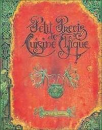 Yannig Germain et Laurence Germain - Petit précis de cuisine elfique.