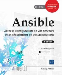 Yannig Perré - Ansible - Gérez la configuration de vos serveurs et le déploiement de vos applications.