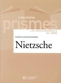 Yannis Constantinidès - Nietzsche - Les textes essentiels.