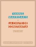 Yannis Makridakis - La chute de Constantia.