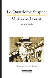 Yannis Maris - Le Quatrième suspect.