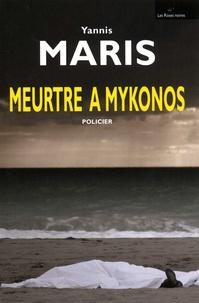 Yannis Maris - Meurtre à Mykonos.