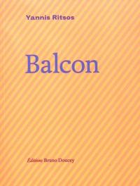 Yannis Ritsos - Balcon.