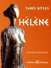 Yannis Ritsos - Hélène - Edition bilingue français-grec.
