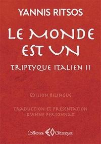 Le monde est un- Triptyque italien II - Yannis Ritsos | Showmesound.org