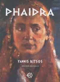 Yannis Ritsos - Phaidra - Edition bilingue français-grec.