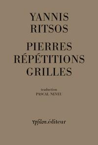 Yannis Ritsos - Pierres Répétitions Grilles - 1968-1969.