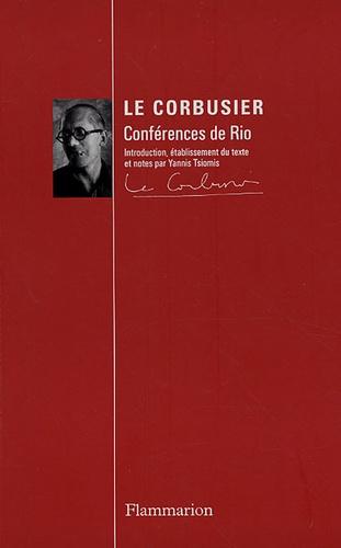 Yannis Tsiomis - Conférences de Rio - Le Corbusier au Brésil - 1936.
