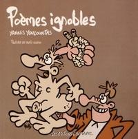Yannis Youlountas - Poèmes ignobles.