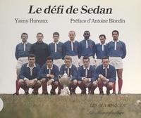 Yanny Hureaux et Yvon Baijot - Le défi de Sedan.