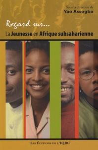 Yao Assogba et Abdoulaye Niang - La jeunesse en Afrique subsaharienne.