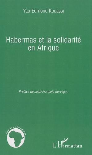 Yao-Edmond Kouassi - Habermas et la solidarité en Afrique.