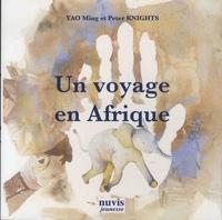 Yao Ming et Peter Knights - Un voyage en Afrique.