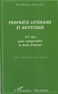 Propriété littéraire et artistique - 111 clés pour comprendre le droit dauteur.pdf