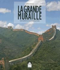 La grande muraille - Les secrets de sa construction.pdf