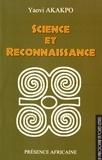 Yaovi Akakpo - Science et reconnaissance - Entre la puissance et la solidarité.