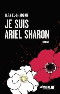 Yara El-Ghadban - Je suis Ariel Sharon.