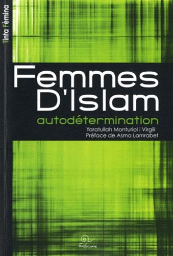 Yaratullah Monturiol i Virgili - Femmes d'Islam - Autodétermination.
