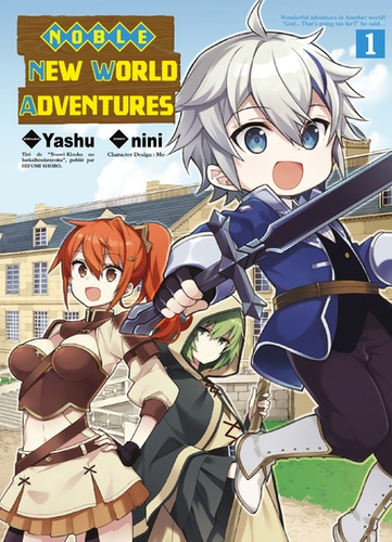 Noble New World Adventures Tome 01