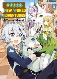 Yashu et  Nini - Noble New World Adventures Tome 5 : .