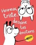 Yasmeen Ismail - Heureux ou triste, dessine tes émotions.