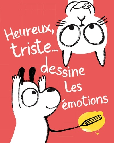 Heureux ou triste, dessine tes émotions