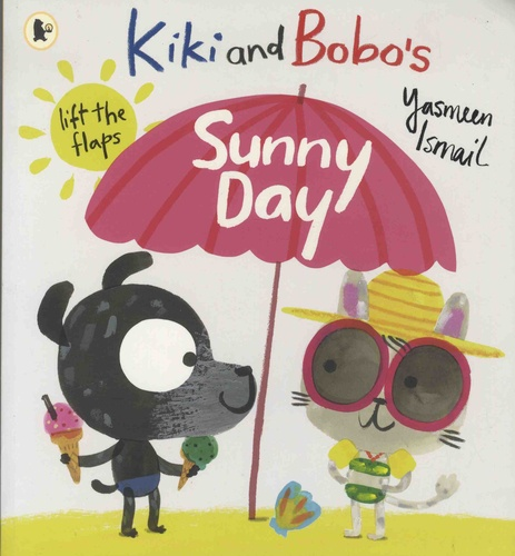 Yasmeen Ismail - Kiki and Bobo's  : Sunny Day.