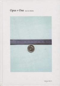 Yasmil Raymond - Jean-Luc Moulène - Opus + One.