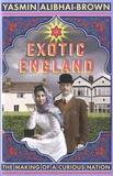 Yasmin Alibhai-Brown - Exotic England.