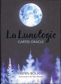 Yasmin Boland et Nyx Rowan - La Lunologie - Cartes Oracle.